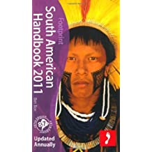 South American Handbook, 87th: Longest running English language travel guide, The South American Handbook (Footprint - Handbooks) Other edition by Box, Ben (2010) Gebundene Ausgabe