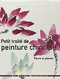 Petit traité de peinture chinoise - Fleurs et plantes