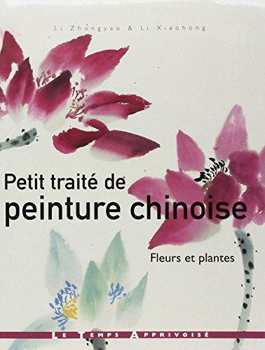 Petit trait de peinture chinoise : Fleurs et plantes