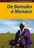 De Bamako à Monaco [Edizione: Germania]