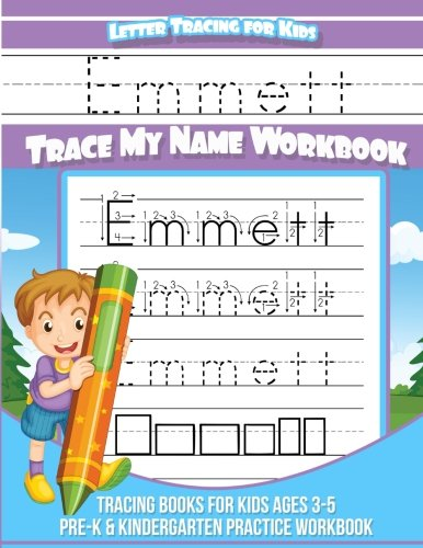 Emmett Letter Tracing for Kids Trace my Name Workbook: Tracing Books for Kids ages 3 - 5 Pre-K & Kindergarten Practice Workbook