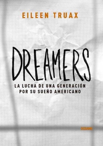 Dreamers (El dedo en la llaga) por Eileen Truax