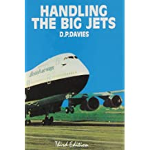 Handling the Big Jets: An Explanation of the Significant Difference in Flying Qualities Between Jet Transport Aeroplanes and Piston Engined Transpor