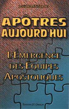 Apôtres aujourd'hui : L'émergence des équipes apostoliques