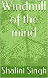 Windmill of the mind