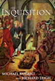 The Inquisition by MICHAEL & LEIGH, RICHARD BAIGENT (1999-08-01) - RICHARD BAIGENT MICHAEL & LEIGH