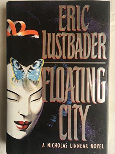 Floating City (Nicholas Linnear Series #5) by Eric Van Lustbader