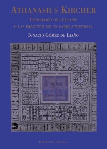 Descargar Athanasius kircher (la biblioteca azul / serie mayor) PDF Gratis