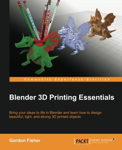 Blender 3D Printing Essentials (English Edition)