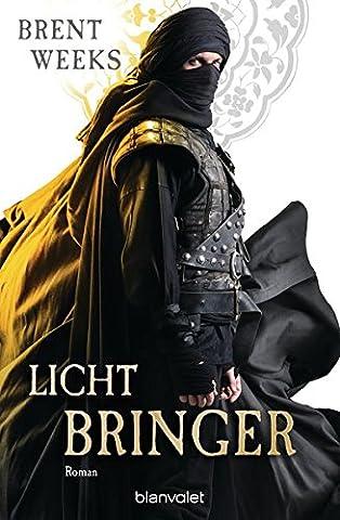 Lichtbringer: Roman (Licht-Saga (The Lightbringer), Band