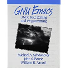 GNU Emacs: Unix Text Editing and Programming (Hewlett-Packard Press)