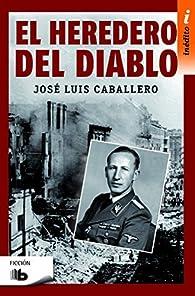 El heredero del diablo par José Luis Caballero