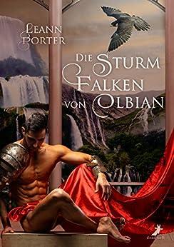 Die Sturmfalken von Olbian von [Porter, Leann]
