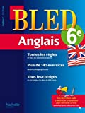 Cahier Bled - Anglais 6ème - 11-12 ans