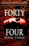 Forty-Four Book Three (44 series 3) (English Edition)