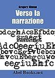 Image de Verso la Narrazione - Gregory Altman