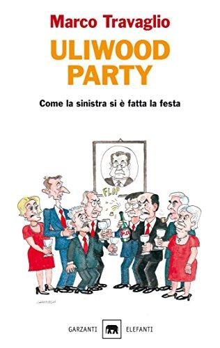 la sinistra si è fatta la festa (Italian Edition) ()