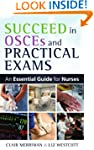 Succeed In Osces And Practical Exams:...