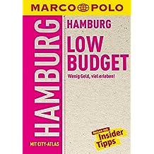 MARCO POLO Reiseführer LowBudget Hamburg: Wenig Geld, viel erleben! Reisen mit Insider-Tipps. (MARCO POLO LowBudget)