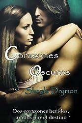 Corazones oscuros (Spanish Edition)