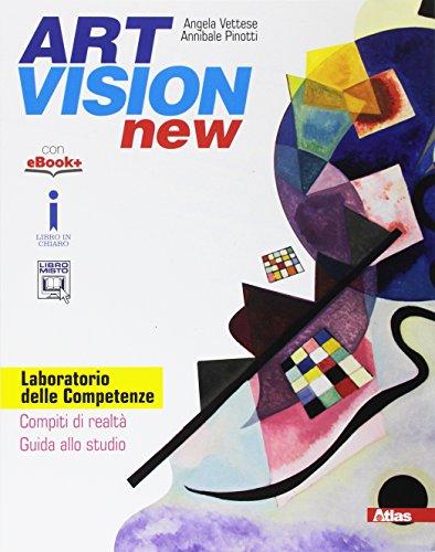 Art vision new. Laboratorio delle competenze. Per la Scuola media. Con e-book. Con espansione online