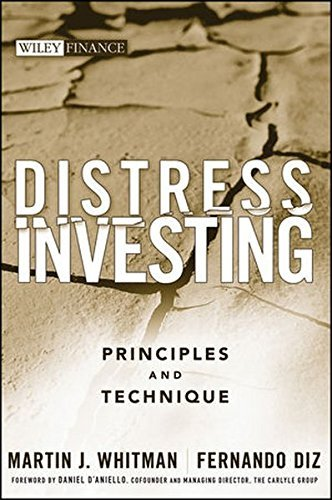 Distress Investing: Principles and Technique by Martin J. Whitman (2009-04-13)