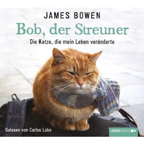 Buchseite und Rezensionen zu 'Bob, der Streuner' von James Bowen