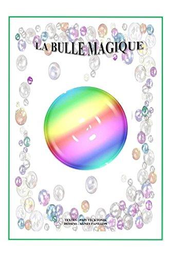 La Bulle Magique par Joël Richerol