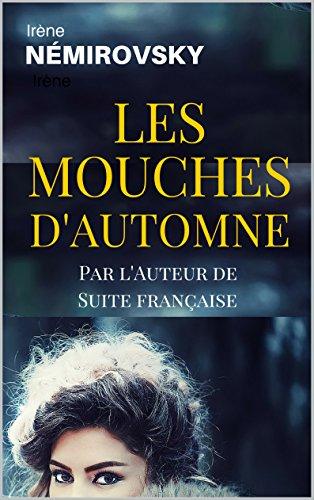 Livres audio télécharger Android Les Mouches d'Automne (Edition Française) in French PDF ePub iBook B01943SF5U