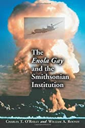 The Enola Gay and the Smithsonian Institution