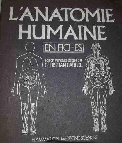 L'anatomie humaine en fiches : le carnet de travail de l'etudiant