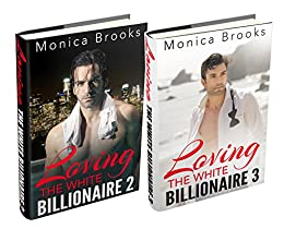 (2 Book Box Set) Loving The White Billionaire: 2 & 3 (English Edition) par [Brooks, Monica]