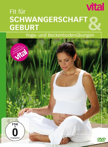 Vital - Fit für Schwangerschaft & Geburt (Schwangerschaft Workout-yoga)