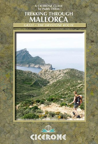 Trekking Through Mallorca: GR221 - the Drystone Route (Cicerone Guides) by Paddy Dillon (11-Nov-2009) Paperback