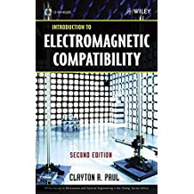 Introduction to Electromagnetic Compatibility (Wiley Series in Microwave and Optical Engineering, Band 1)