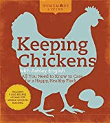 Keeping Chickens with Ashley English (Homemade Living)