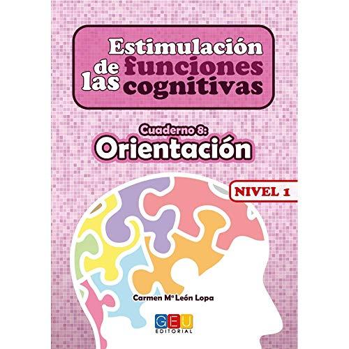 Estimulación de las Funciones Cognitivas - Orientación - Nivel 1 Cuaderno 8