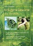 Kräuter & Gewürze als Medizin. (Amazon.de)