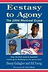 Ecstasy to Agony: The 1994 Montreal E...