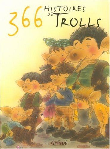 366 histoires de trolls