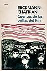 Cuentos de las orillas del Rin par Erckmann-Chatrian