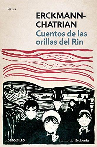 Cuentos de las orillas del rin / Tales from the banks of the Rhine por Erckmann-Chatrian