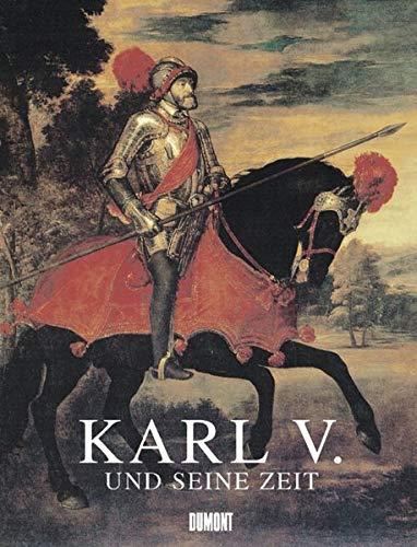 Karl V. und seine Zeit: 1500-1558