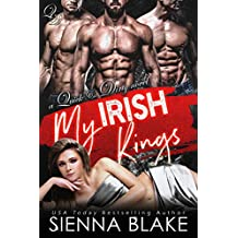 My Irish Kings: A Contemporary Reverse-Harem Romance (Quick & Dirty Book 2)