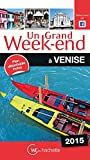 Un Grand Week-End à Venise 2015