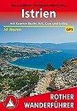 Istrien: Mit Kvarner-Bucht, Krk, Cres und Losinj. 50 Touren. Mit GPS-Tracks. (Rother Wanderführer) - Marcus Stöckl, Rosemarie Stöckl-Pexa
