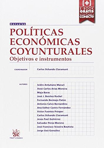 Políticas económicas coyunturales objetivos e instrumentos por Isidro Antuñano Maruri