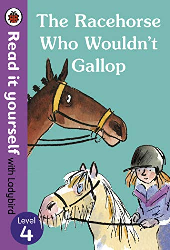 The Racehorse Who Wouldn't Gallop: Read it