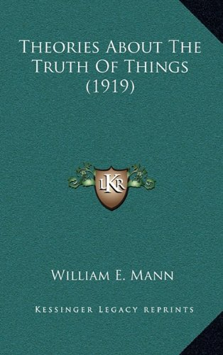 Theories about the Truth of Things (1919)