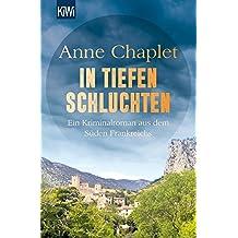 In tiefen Schluchten: Ein Kriminalroman aus dem Süden Frankreichs